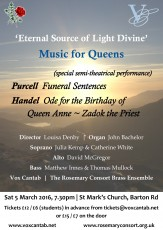 March 2016 | 'Eternal Source of Light Divine' ~ Music for Queens